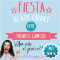 Fiesta BLACK FRIDAY con 400 Productos Luminosos